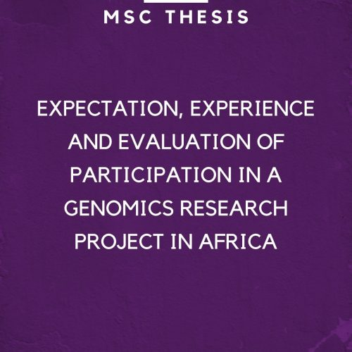 EXPECTATION, EXPERIENCE AND EVALUATION OF PARTICIPATION IN A GENOMICS RESEARCH PROJECT IN AFRICA